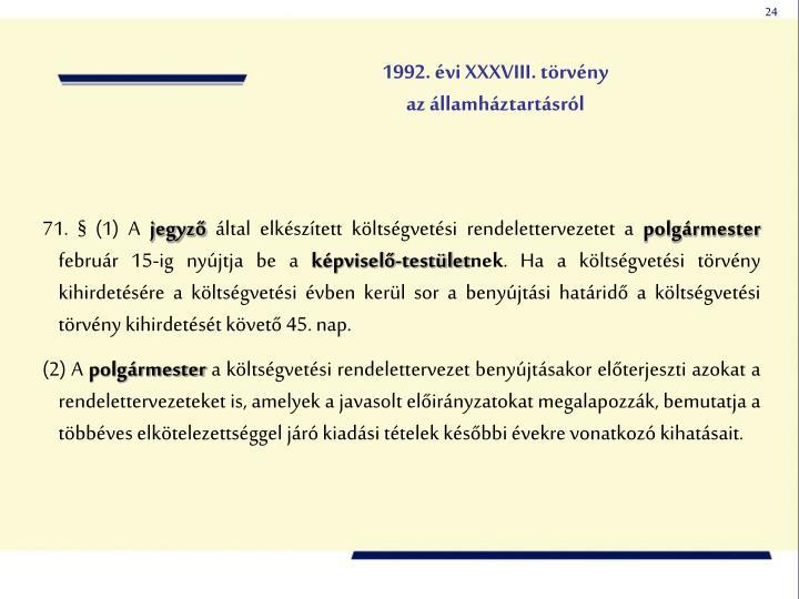 1992. évi XXXVIII. törvény