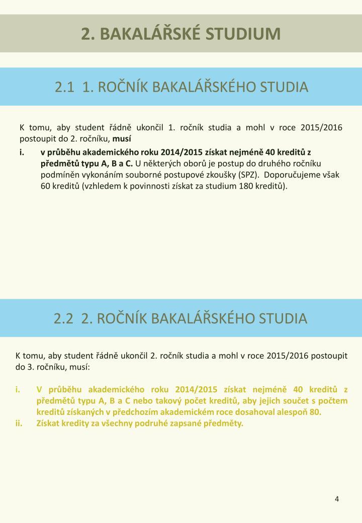 2. BAKALÁŘSKÉ STUDIUM