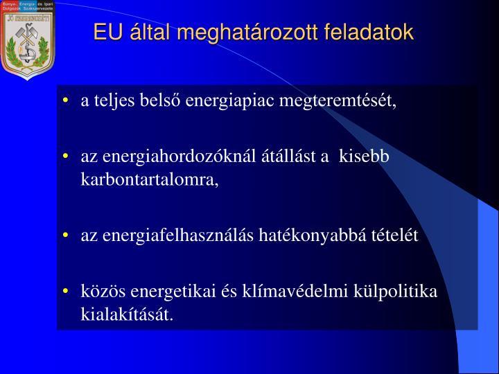 EU által meghatározott feladatok