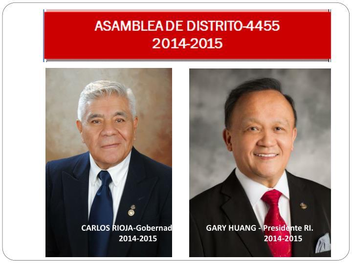CARLOS RIOJA-Gobernador             GARY HUANG - Presidente RI.