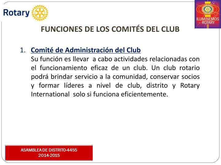 FUNCIONES DE LOS COMITS DEL CLUB