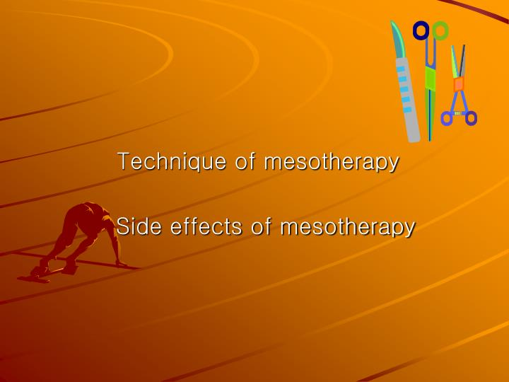 Technique of mesotherapy side effects of mesotherapy