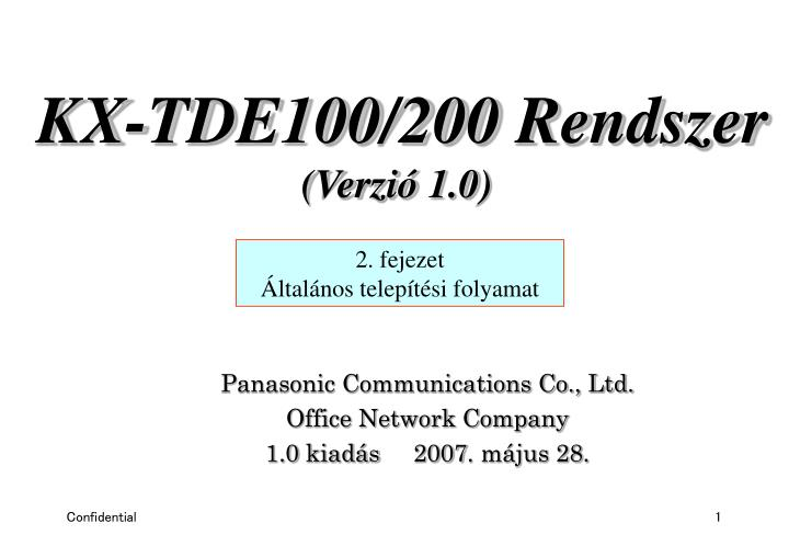 Panasonic communications co ltd office network company 1 0 kiad s 2007 m jus 28