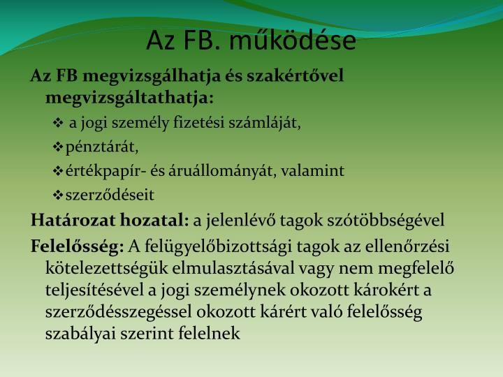 Az FB. működése