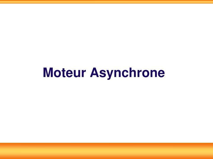 Moteur Asynchrone