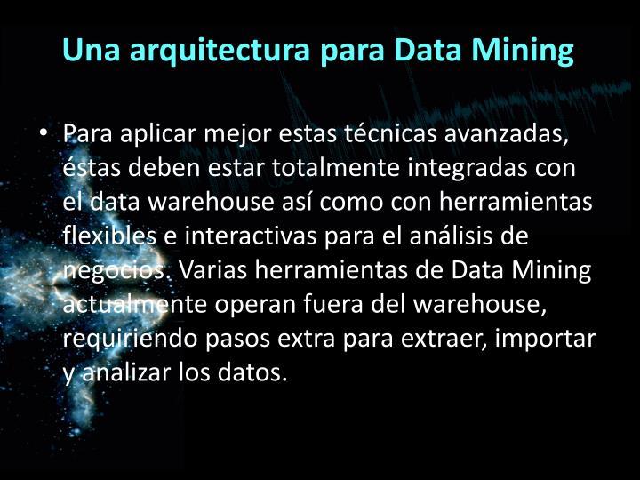 Una arquitectura para Data Mining
