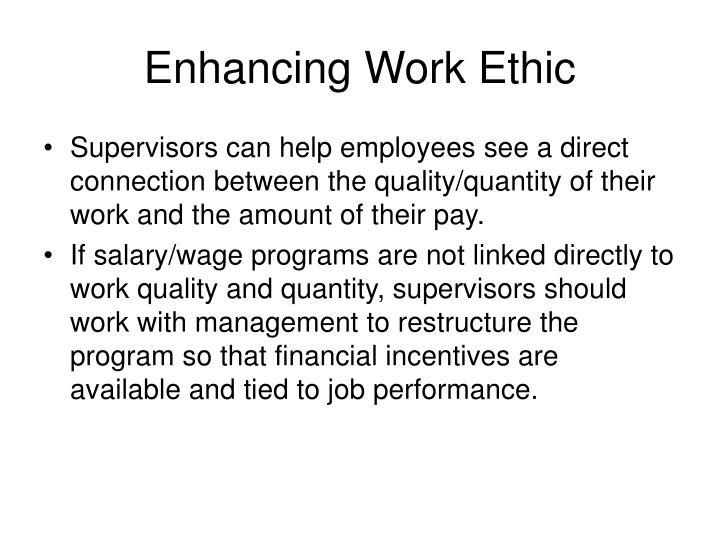 Enhancing Work Ethic