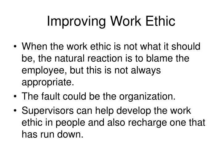 Improving Work Ethic