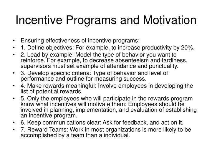 Incentive Programs and Motivation