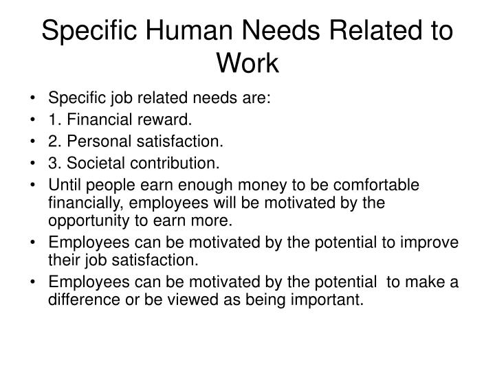 Specific Human Needs Related to Work