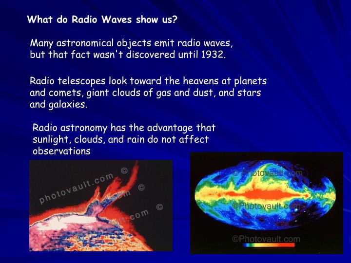 What do Radio Waves show us?