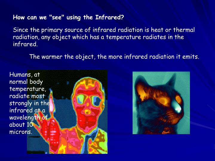 "How can we ""see"" using the Infrared?"