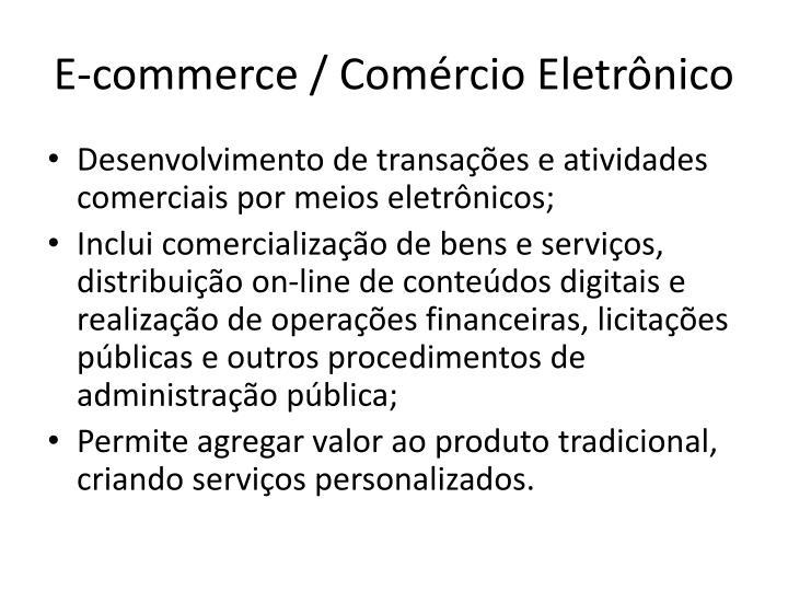 E-commerce / Comércio Eletrônico