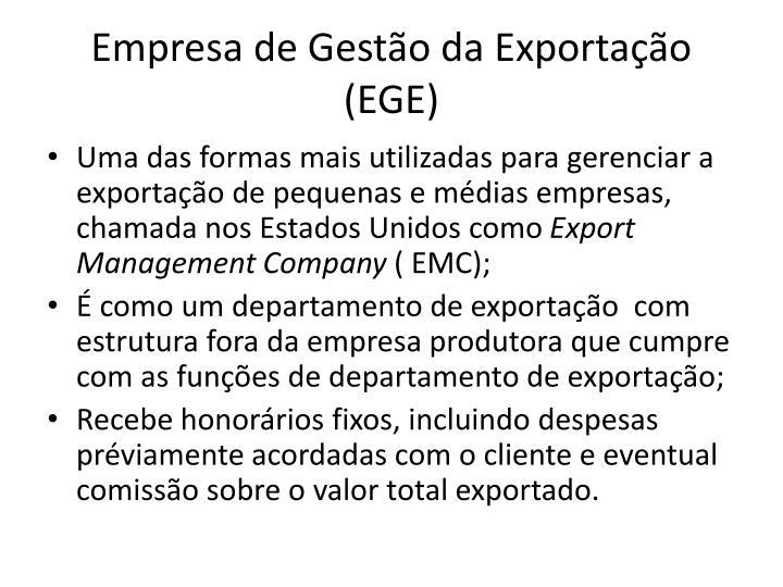 Empresa de Gestão da Exportação (EGE)