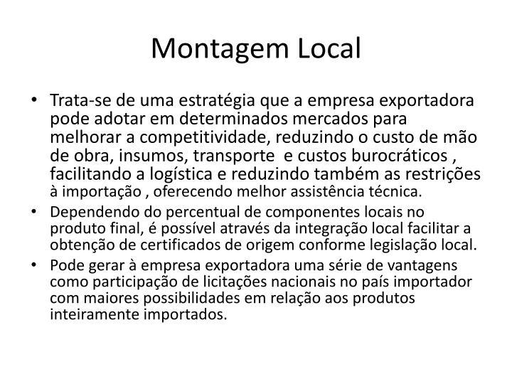 Montagem Local