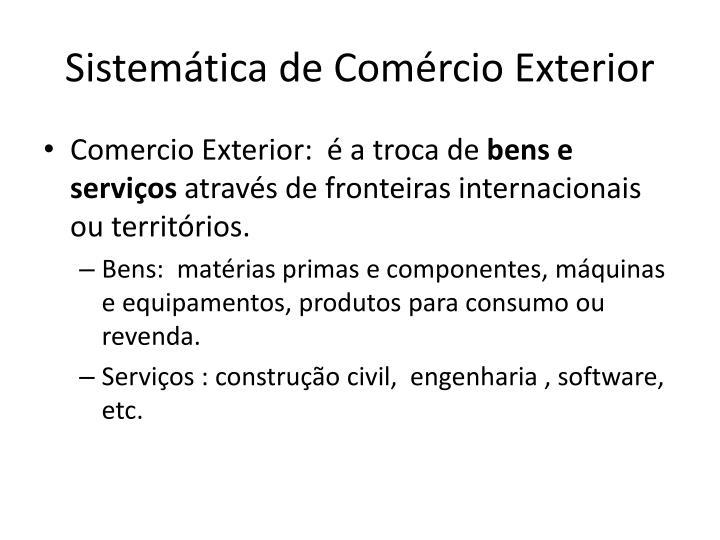 Sistemática de Comércio Exterior