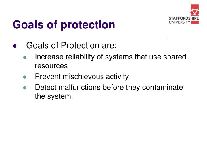 Goals of protection