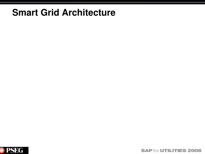 Smart Grid Architecture