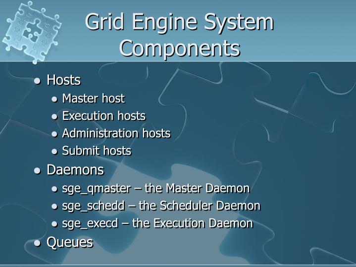Grid Engine System Components