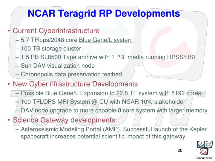 NCAR Teragrid RP Developments