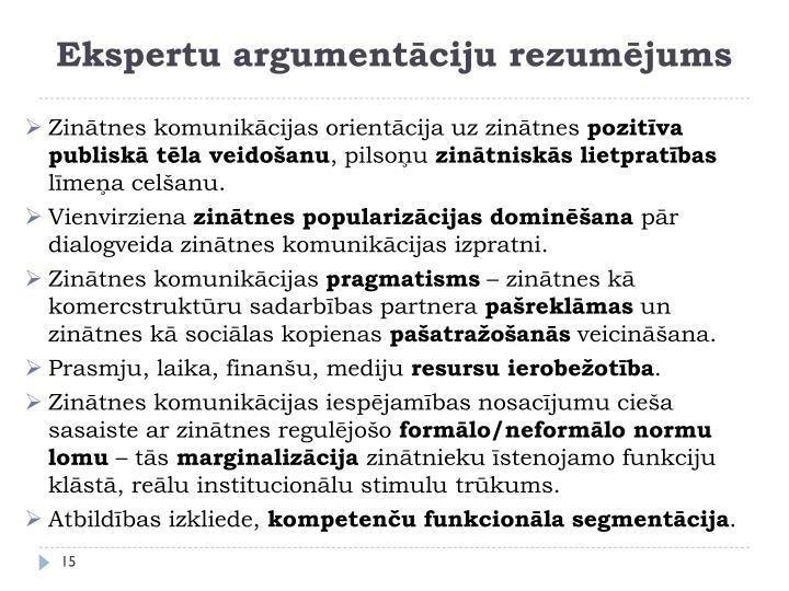 Ekspertu argumentāciju rezumējums