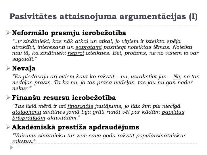 Pasivitātes attaisnojuma argumentācijas (I)