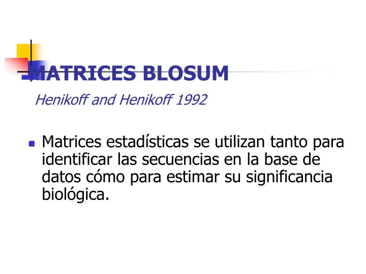 MATRICES BLOSUM
