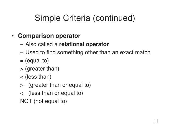 Simple Criteria (continued)