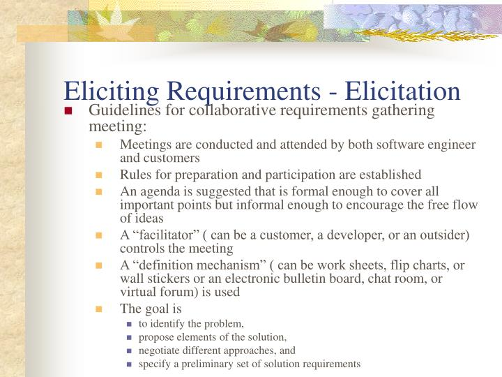 Eliciting Requirements - Elicitation