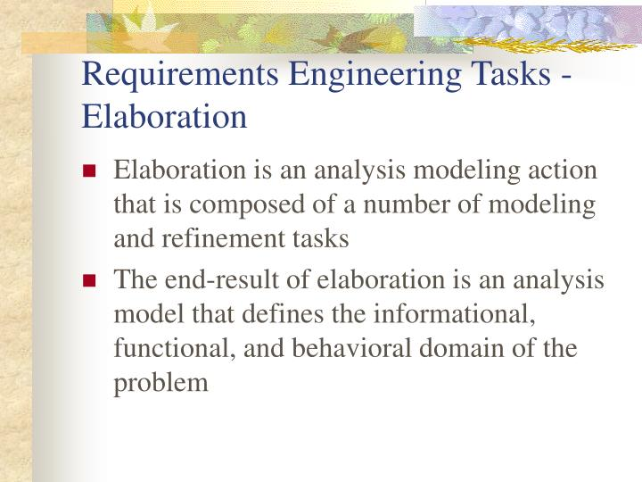 Requirements Engineering Tasks - Elaboration