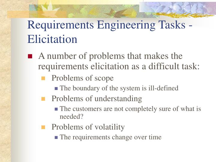 Requirements Engineering Tasks - Elicitation