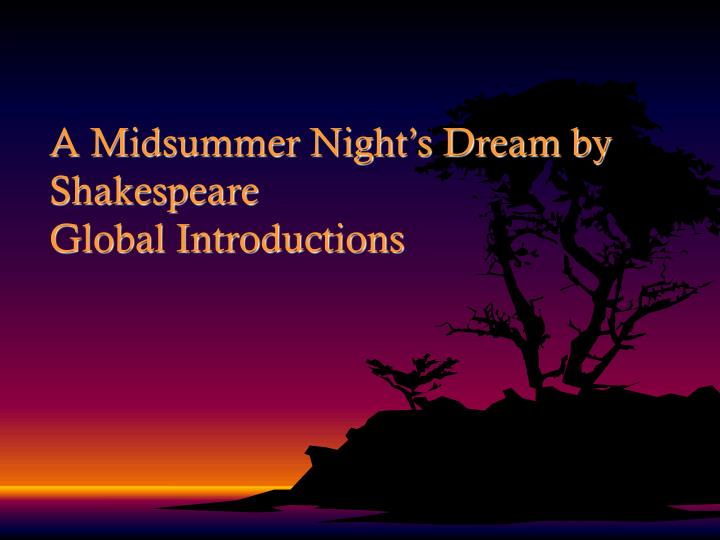 A midsummer night s dream by shakespeare global introductions