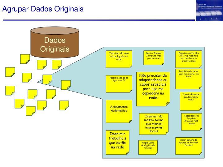 Agrupar Dados Originais