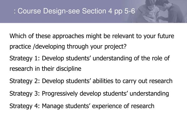 Which of these approaches might be relevant to your future practice /developing through your project?
