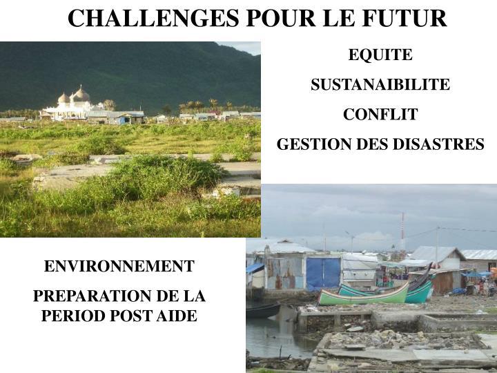 CHALLENGES POUR LE FUTUR