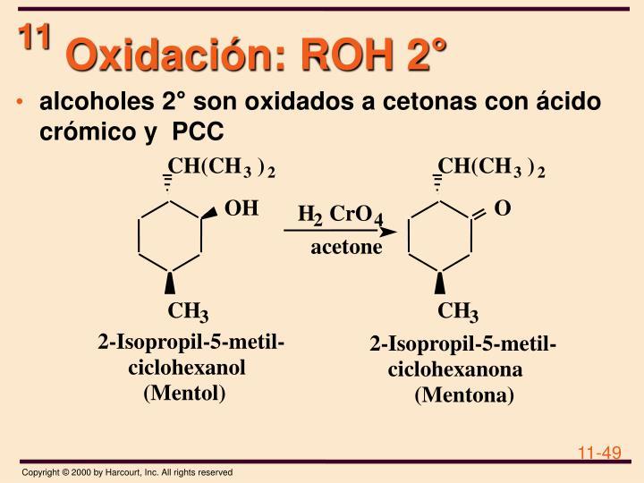 Oxidación: ROH 2°
