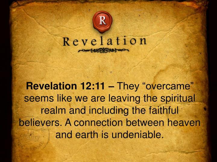 Revelation 12:11 –