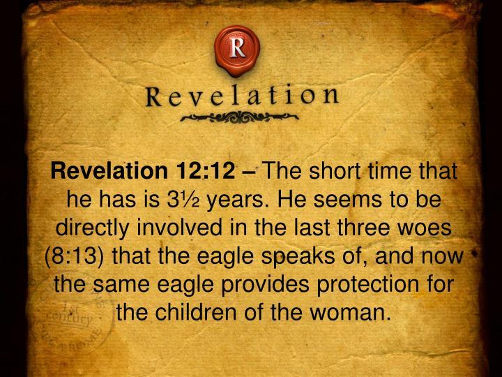 Revelation 12:12 –