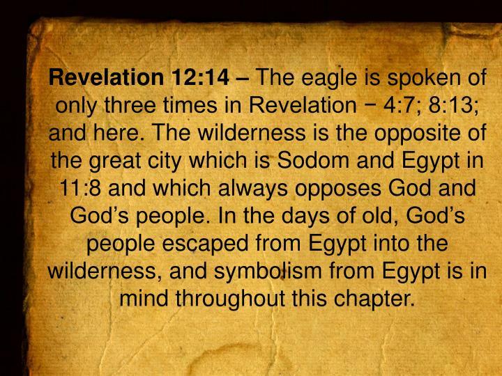 Revelation 12:14 –