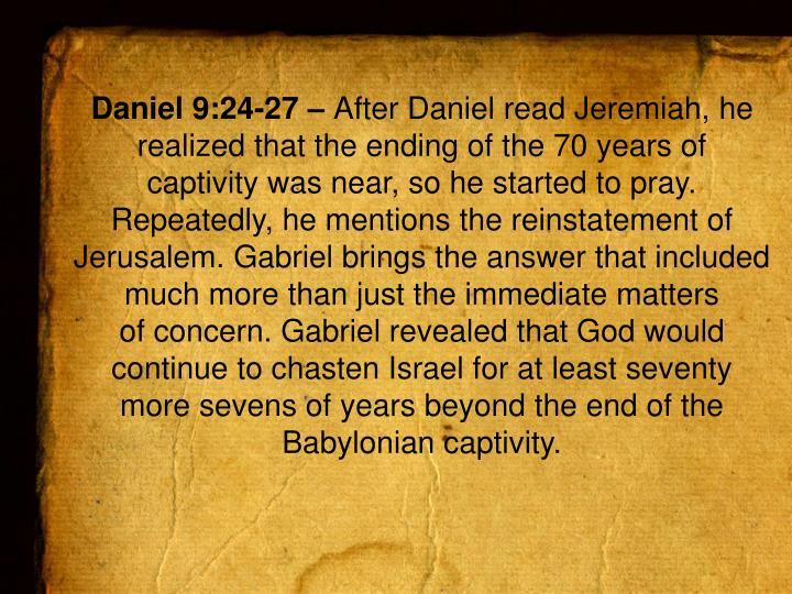 Daniel 9:24-27 –