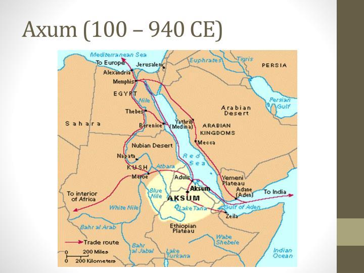 Axum (100 – 940 CE)