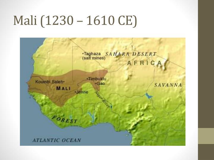 Mali (1230 – 1610 CE)