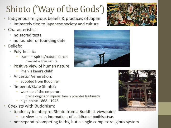 Shinto ('Way of the Gods')