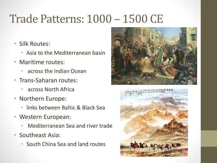 Trade Patterns: 1000 – 1500 CE