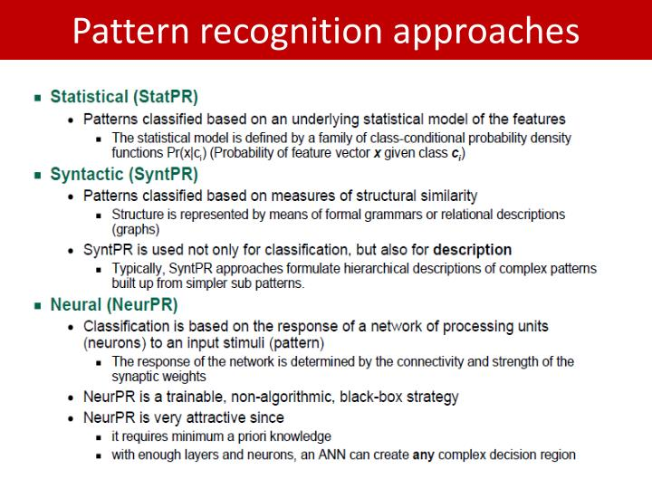 Pattern recognition approaches