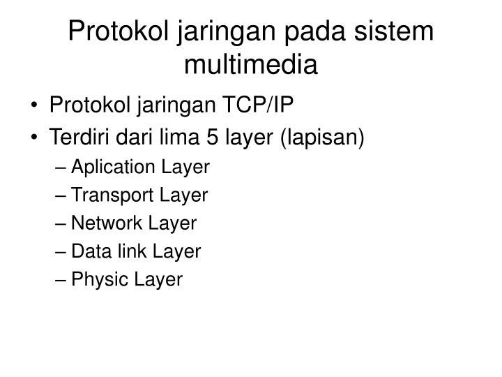 Protokol jaringan pada sistem multimedia