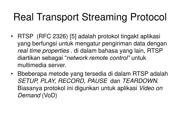 Real Transport Streaming Protocol