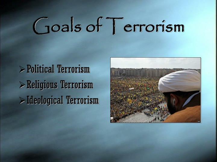 Goals of Terrorism