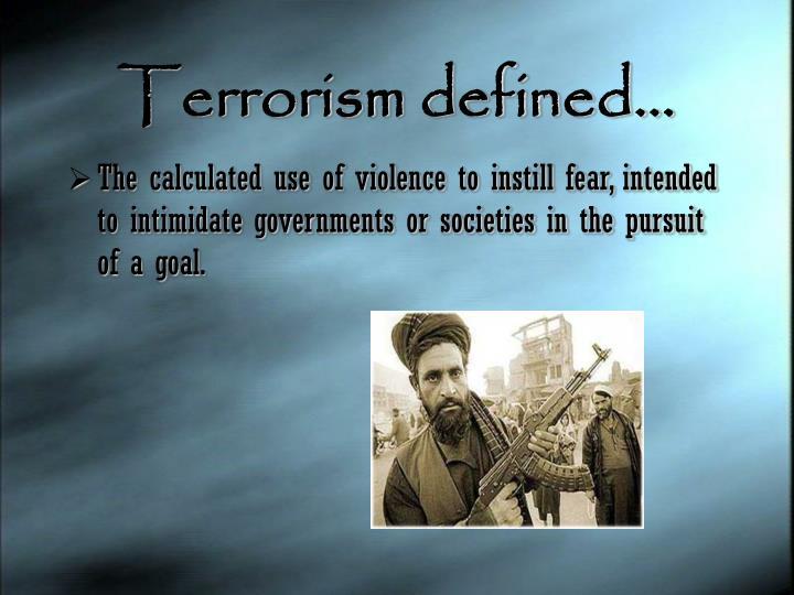 Terrorism defined…