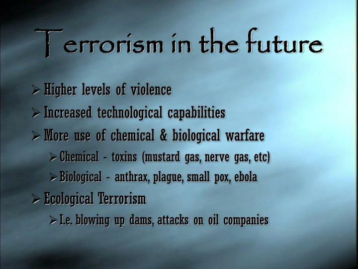 Terrorism in the future